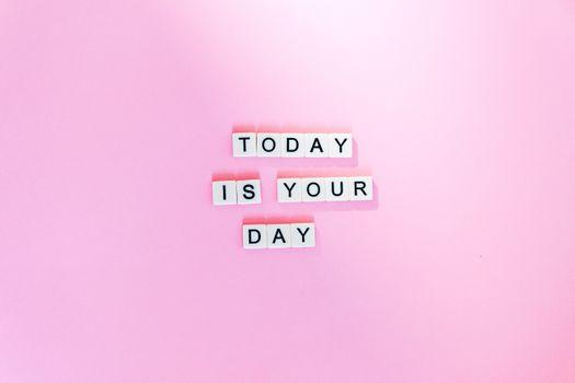 Фото бесплатно Сегодня ваш день, мотивационные цитаты, розовый фон