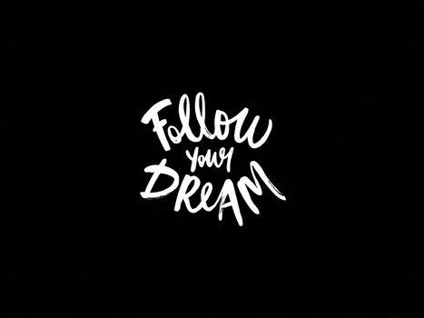 Follow your dreams · free photo